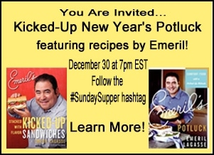 Sunday Supper Emeril Kicked-Up New Year's Potluck Event