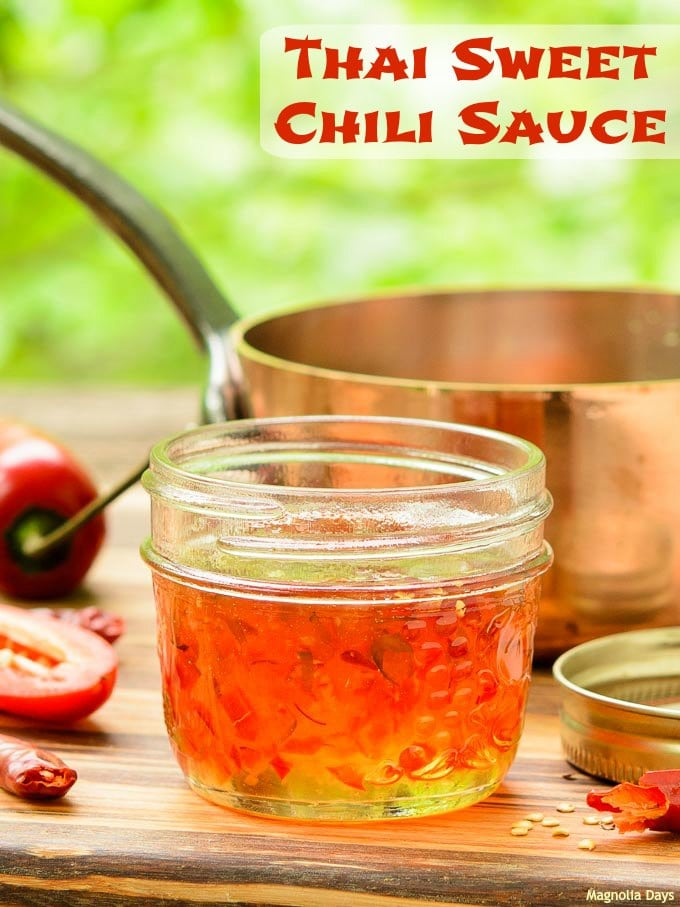 Thai Sweet Chili Sauce | Magnolia Days