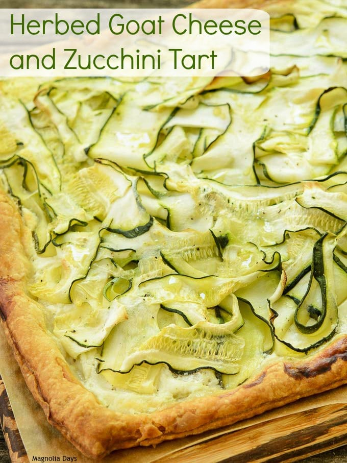 Herbed Goat Cheese and Zucchini Tart | Magnolia Days