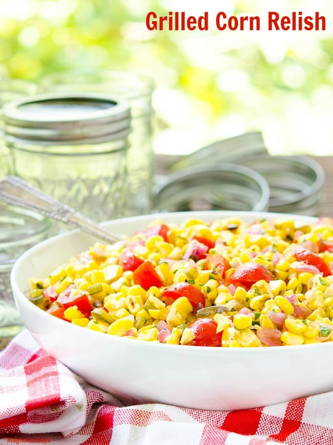 Grilled Corn Relish   Magnolia Days