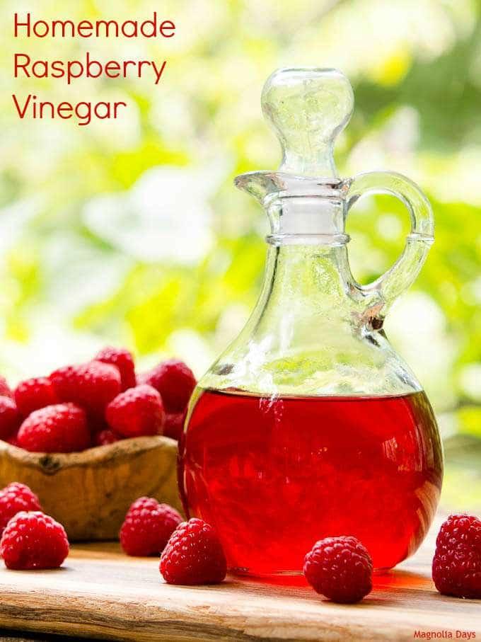 Homemade Raspberry Vinegar   Magnolia Days