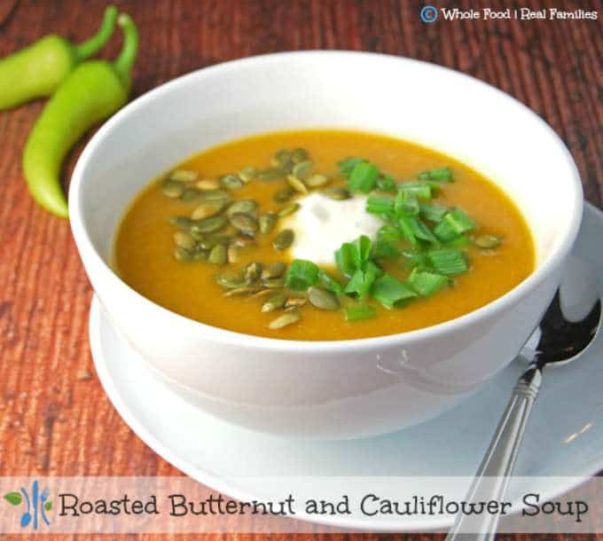 Roasted Butternut and Cauliflower Soup by Whole Food | Real Families