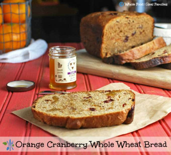 Orange Cranberry Whole Wheat Bread by Whole Food | Real Families