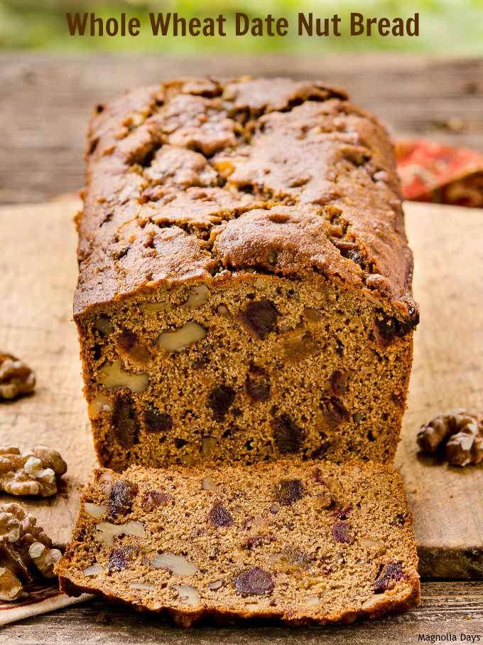 Whole Wheat Date Nut Bread   Magnolia Days