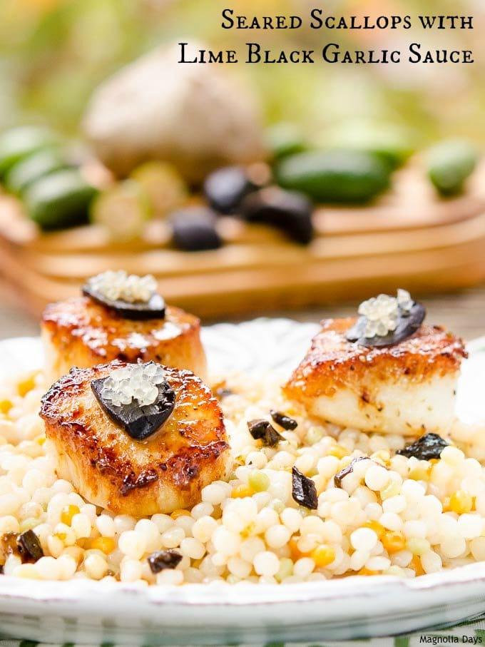 Seared Scallops with Lime Black Garlic Sauce | Magnolia Days