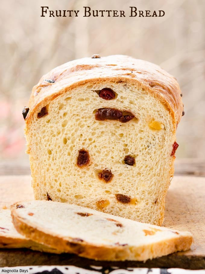 This Fruity Butter Bread has the richness of eggs and butter plus sweetness of dried fruit. Slice and toast it for breakfast.