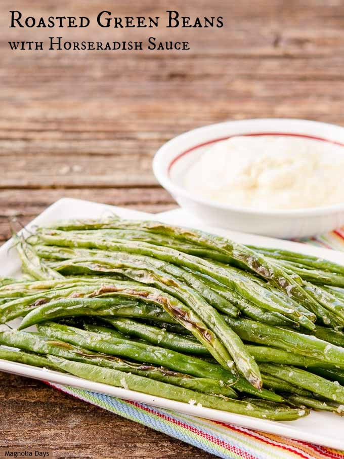 Roasted Green Beans with Horseradish Sauce is a tasty side dish and pairs wonderfully with beef. It's fantastic with a French Dip Sandwich.