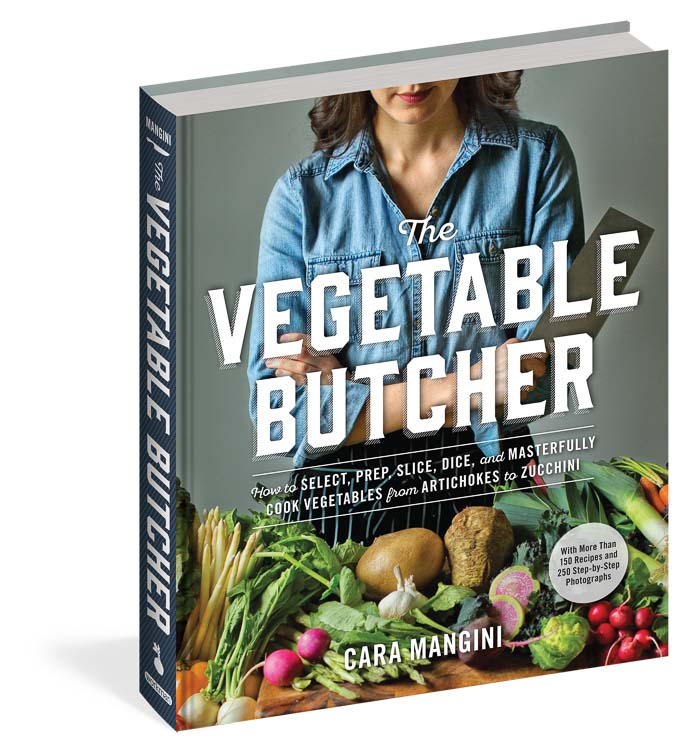 The Vegetable Butcher Cookbook by Cara Mangini