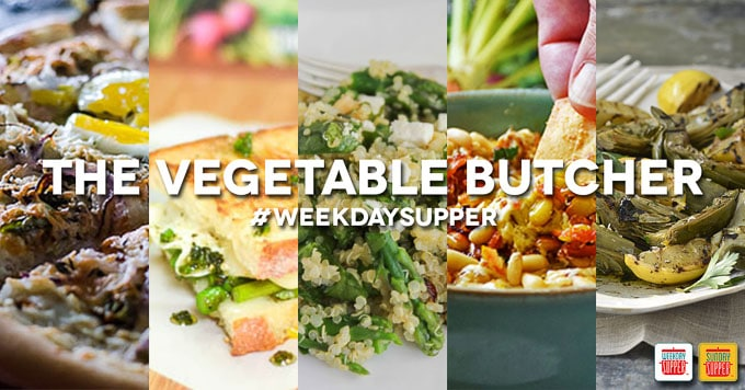 The Vegetable Butcher Weekday Supper Recipes