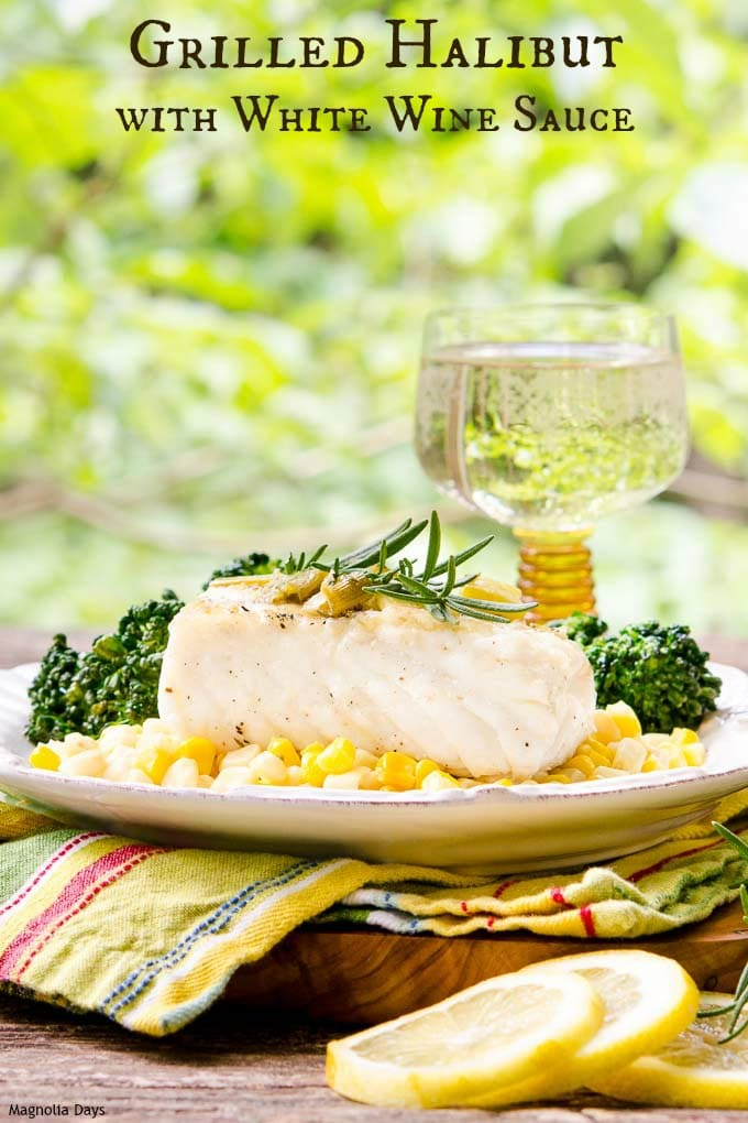 Grilled Halibut with White Wine Sauce has flavors of green onion, rosemary, lemon, and butter. It a delightful seafood dish to brighten up any day.