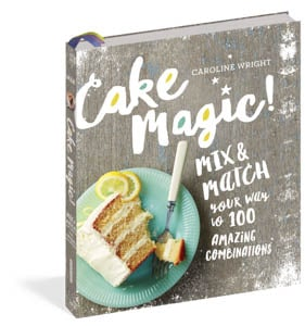 Cake Magic cookbook by Caroline Wright