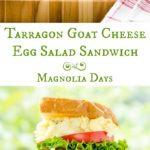 Tarragon Goat Cheese Egg Salad Sandwich stands above the ordinary. Fresh herbs and tangy cheese give brightness and elegance to a classic recipe.