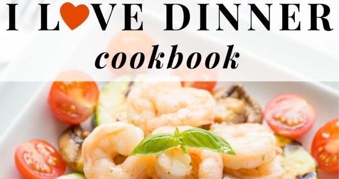 Top section of I Love Dinner Cookbook cover