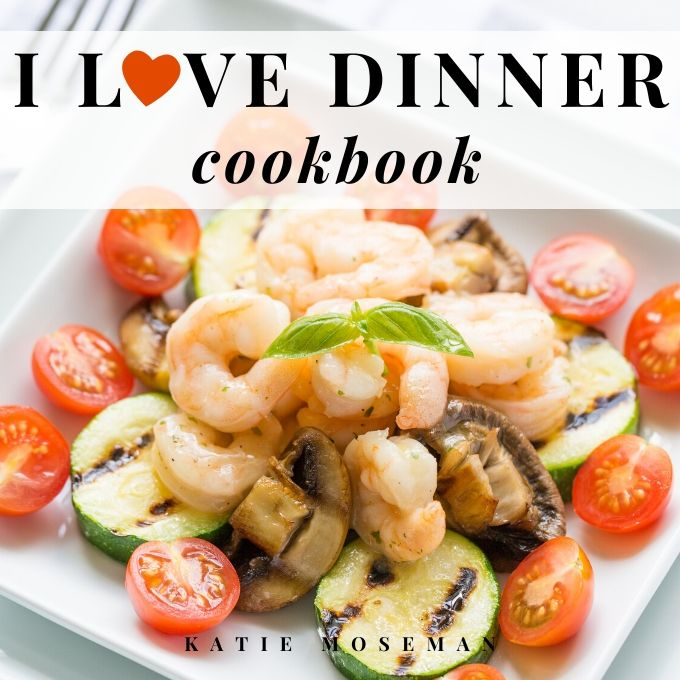 I Love Dinner Cookbook Cover